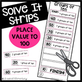 Place Value to 100 Solve It Strips®