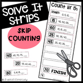 Skip Counting by 2, 5, 10 and more Solve It Strips®