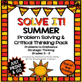 Solve It! Summer: Problem Solving End-of-the-Year Freebie Pack