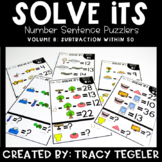 Solve Its: Number Sentence Puzzlers (Vol 8: Subtraction Wi