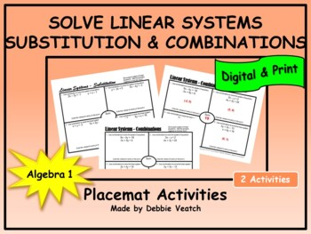 Solve Linear Systems Using Substitution & Using Combinations Placemat Activities