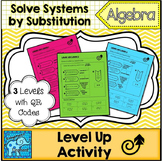 Solve Linear Systems by Substitution Differentiated Level Up! Activity