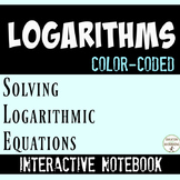Logarithmic Equations Interactive Notebook Color Coded Notes