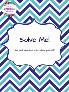 Solve Me-Getting To Know Me Math