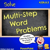 Multi-Step Word Problems (PowerPoint Only) - CCSS 4.OA.A.3
