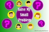 Solve My Small Problem