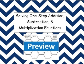 Solve One-Step Addition, Subtraction, and Multiplication Equations