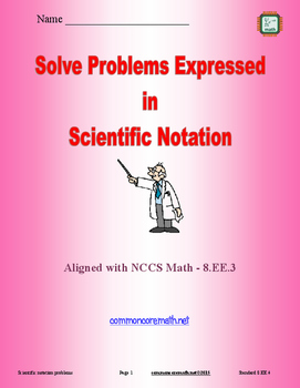 Solve Problems Expressed in Scientific Notation - 8.EE.4