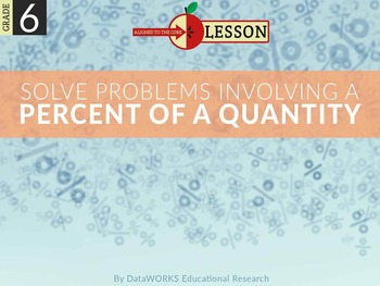 Solve Problems Involving a Percent of a Quantity