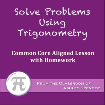 Solve Problems Using Trigonometry (Lesson with Homework)