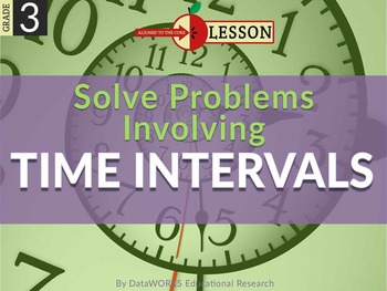 Solve Problems by Adding and Subtracting Time Intervals