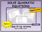 Solve Quadratic Equations Sum It Up Activity