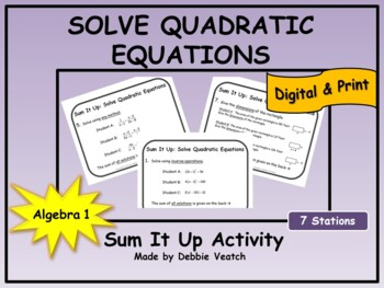 Solve Quadratic Equations Sum It Up Activity