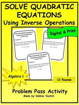 Solve Quadratic Equations Using Inverse Operations Problem Pass Activity