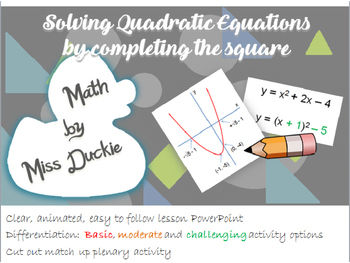 Solve Quadratic Equations by Completing the Square Lesson