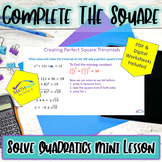 Solve Quadratic Functions By Completing the Square: Lesson, Worksheets, Keys