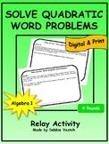 Solve Quadratic Word Problems Relay Activity | Digital - D