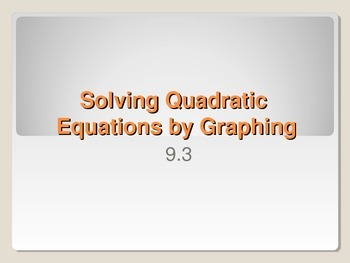 Solve Quadratics by Graphing