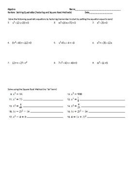 Solve Quadratics by factoring and square root methods