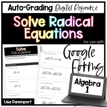 Solve Radical Equations- Digital Assignment for use with Google Forms