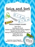 Solve & Sort ADDITION Strategies operations & algebraic Thinking