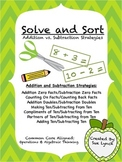 Solve & Sort ADDITION vs. SUBTRACTION Strategies Operations & Algebraic Thinking