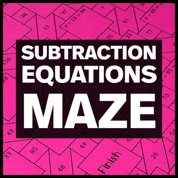 Solve Subtraction Equations with Positive Numbers Maze and Bonus Mini Maze