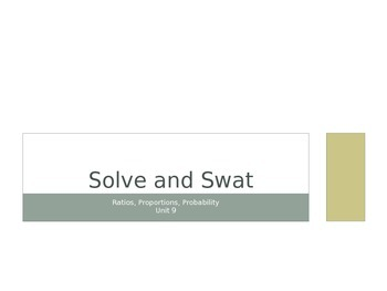 Solve & Swat - Proportions