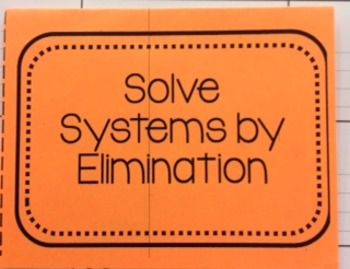 Solve Systems by Elimination Foldable