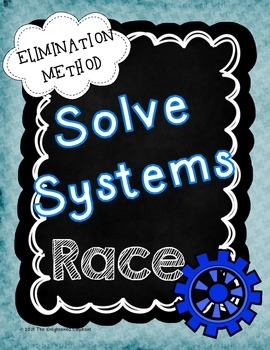 Solve Systems by Elimination Race Game
