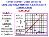 Solve Systems by Graphing, Substitution, & Elimination Power Point 5 Lesson Pack