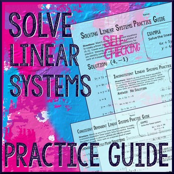 Solve Systems of Equations Practice Guides (Systems of Lin