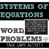 Systems of Equations Word Problems Task Card Activity (8.EE.C.8c.)