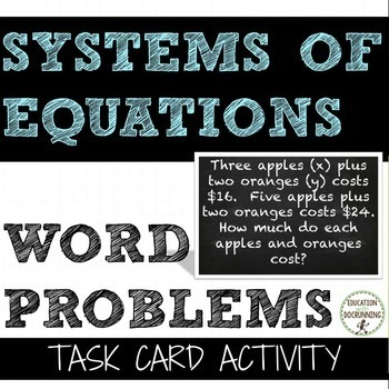 Systems of Equations Word Problems Task Card Activity (8.E