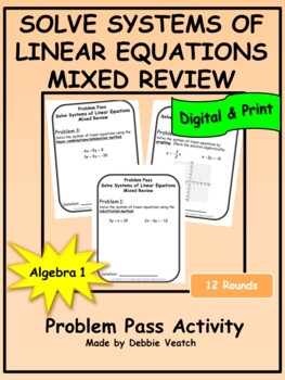 Solve Systems of Linear Equations Mixed Review Problem Pass Activity