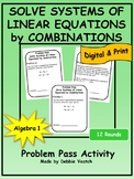 Solve Systems of Linear Equations by Combinations Problem Pass Activity
