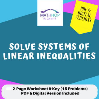 Solve Systems of Linear Inequalities Worksheet and Key