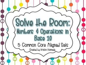 Solve The Room: NBT {5 Common Core Aligned Sets}