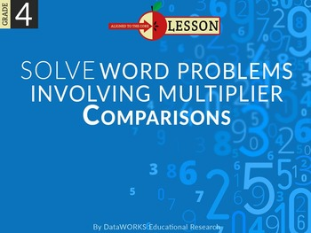 Solve Word Problems Involving Multiplier Comparisons