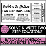 SOLVE & WRITE TWO STEP EQUATIONS