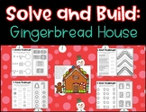 Solve and Build: Gingerbread House