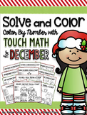 Solve and Color: Color by Number with Touch Math for December