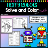 Solve and Color with a Twist Math Worksheets - Happy Robots