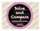 Solve and Compare (a 3- and 4-digit addition & subtraction game)