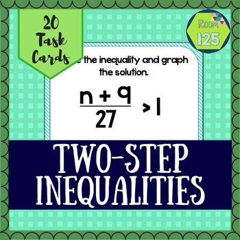 Solve and Graph Two-Step Inequalities
