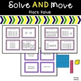 Solve and Move Place Value