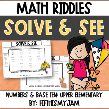 Solve and See Spring 5.NBT.2