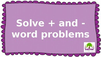Solve + and - Word Problems