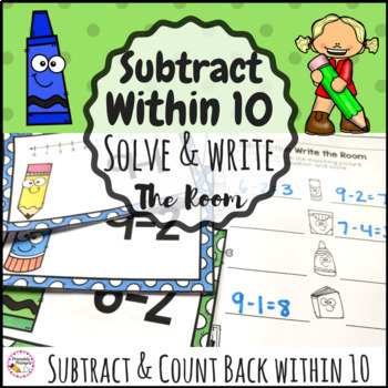 Solve and Write the Room Subtract within 10