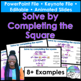 Solve by Completing the Square PowerPoint/Keynote Presentation